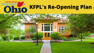 "Picture of the library with text ""KFPL's Re-Opening Plan"""