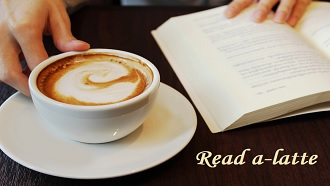 "Picture of an open book next to a coffee cup with text ""read a-latte"""