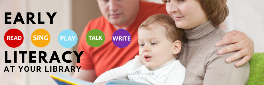 "two parents holding a toddler and reading a book with text ""Early Literacy At Your Library"""